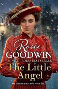 Little angel - a heart-warming saga from the sunday times bestseller