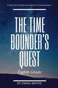 The Time-Bounder's Quest
