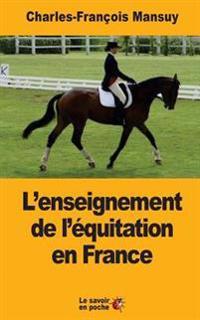 L'Enseignement de l'Équitation En France