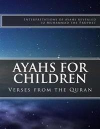 Ayahs for Children: Select Verses from the Quran