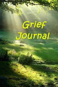 Grief Journal: (Notebook, Diary, Blank Book)