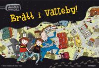Brått i Valleby! - Spel