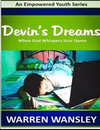 Devin's Dreams