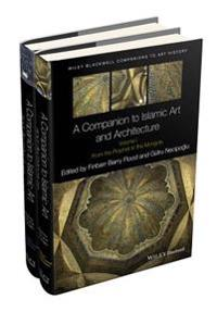 Companion to Islamic Art and Architecture
