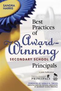 Best Practices of Award-Winning Secondary School Principals