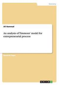 An Analysis of Timmons' Model for Entrepreneurial Process