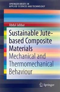 Sustainable Jute-based Composite Materials