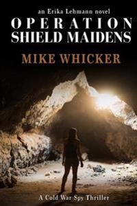 Operation Shield Maidens
