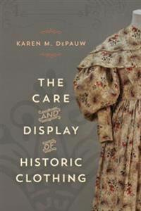 Care and Display of Historic Clothing