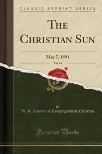 The Christian Sun, Vol. 44