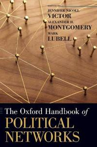 The Oxford Handbook of Political Networks