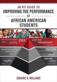 RTI Guide to Improving the Performance of African American Students