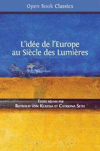 L'idée de l'Europe: au Siècle des Lumières