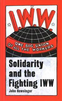 One Big Union Of All The Workers
