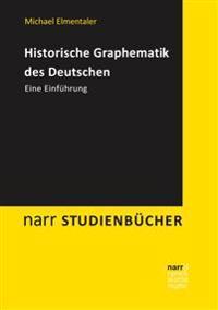 Historische Graphematik des Deutschen