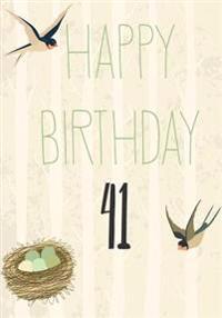 Happy Birthday 41: Birthday Keepsake Book, Birthday Journal Notebook for 41 Year Old for Journaling & Doodling, 7 X 10, (Birthday Memory