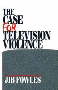Case for Television Violence