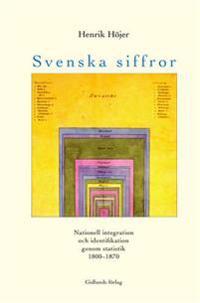 Svenska siffror : nationell integration och identifikation genom statistik