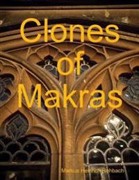 Clones of Makras