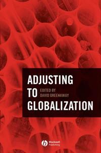 Adjusting To Globalization