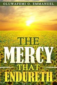 Mercy That Endureth