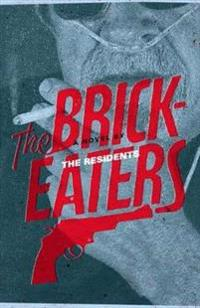 The Brickeaters
