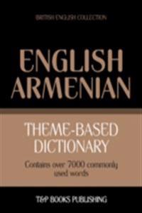 Theme-Based Dictionary: British English-Armenian - 7000 words