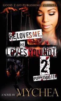 He Loves Me, He Loves You Not PT 2