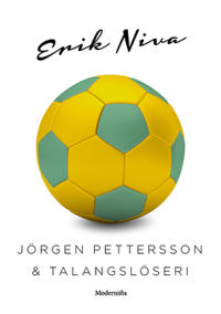 Jörgen Pettersson & talangslöseri