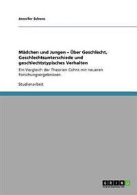 Madchen Und Jungen - Uber Geschlecht, Geschlechtsunterschiede Und Geschlechtstypisches Verhalten