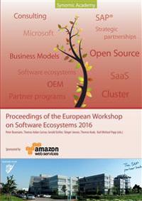 Proceedings of the European Workshop on Software Ecosystems 2016