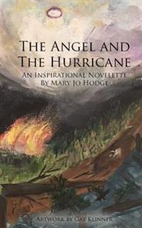 The Angel and the Hurricane