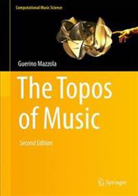 The Topos of Music