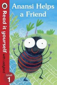 Anansi Helps a Friend: Read it yourself with Ladybird