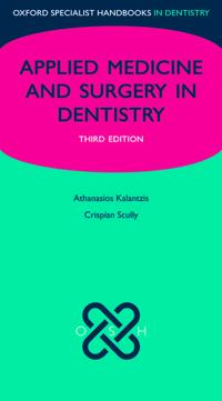 Oxford Specialist Handbook of Applied Medicine and Surgery for Dentistry