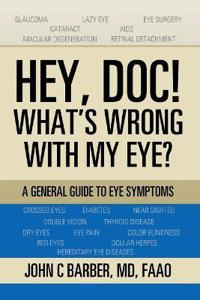 Hey, Doc! What's Wrong with My Eye?