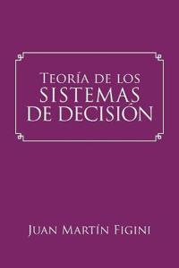 Teoría de los Sistemas de Decisión