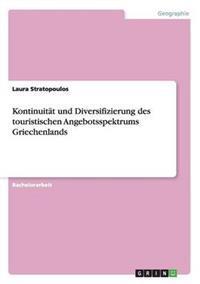 Kontinuitat Und Diversifizierung Des Touristischen Angebotsspektrums Griechenlands