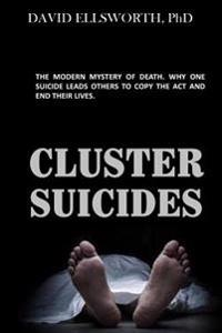 Cluster Suicides: The Phenomena of Multiple Self-Inflicted Deaths
