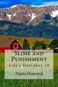 Slime and Punishment: Life's Outtakes 10