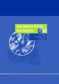 Clay Seals of Oil and Gas Deposits