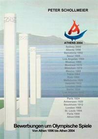 Bewerbungen Um Olympische Spiele, Von Athen 1896 Bis Athen 2004