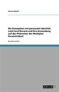 Die Konzeption von personaler Identität nach Carol Rovane und ihre Anwendung auf das Phänomen der Multiplen Persönlichkeit