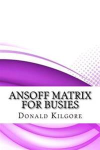 Ansoff Matrix for Busies