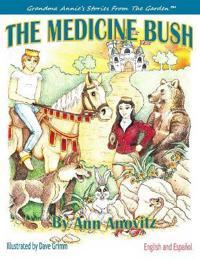 The Medicine Bush