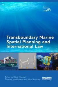 Transboundary Marine Spatial Planning and International Law