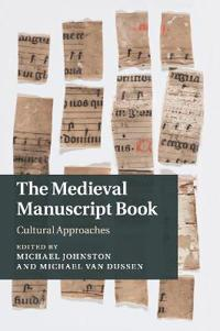 The Medieval Manuscript Book