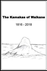 The Kamakas of Waikane