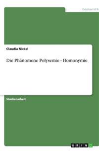 Die Phänomene Polysemie - Homonymie