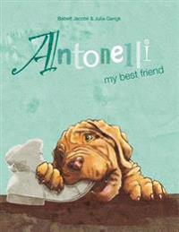 Antonelli: My Best Friend